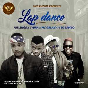 Feelings - Lap Dance ft. Mc Galaxy X DJ Lambo X Lybra
